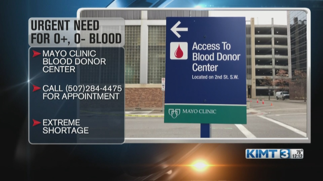 Image for Mayo Clinic Blood Donor Program facing extreme shortage of O+ and O- blood