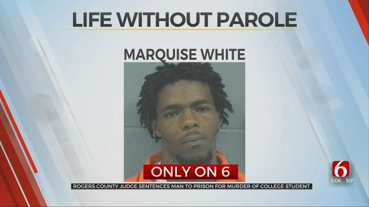Rogers Co. Judge Sentences Man To Prison For Murder Of College Student