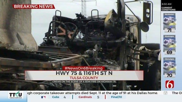 UPDATE: Semi Catches Fire On Highway 75