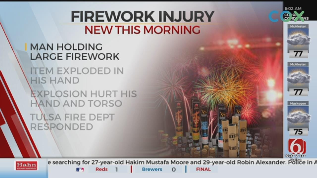 Tulsa Firefighters: Man Recovering After Large Firework Went Off In His Hand