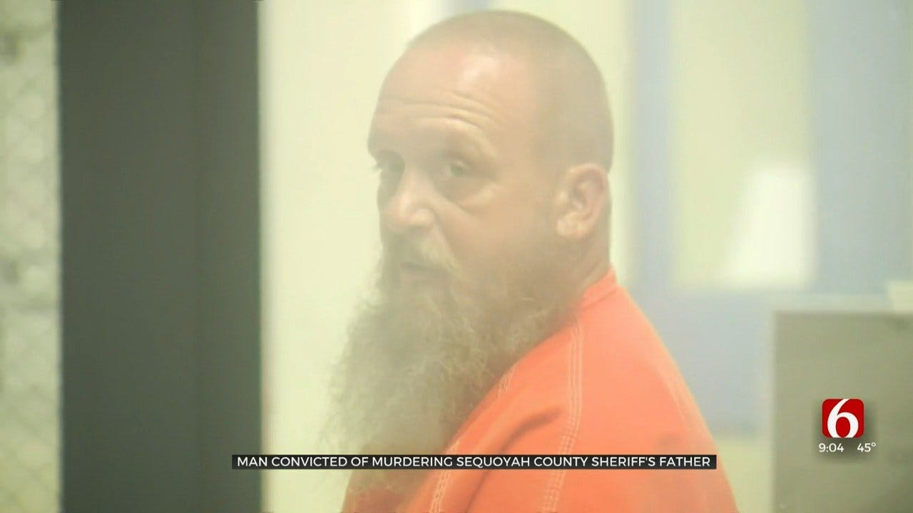 Jury Convicts Man For Murdering Sequoyah County Sheriff's Father