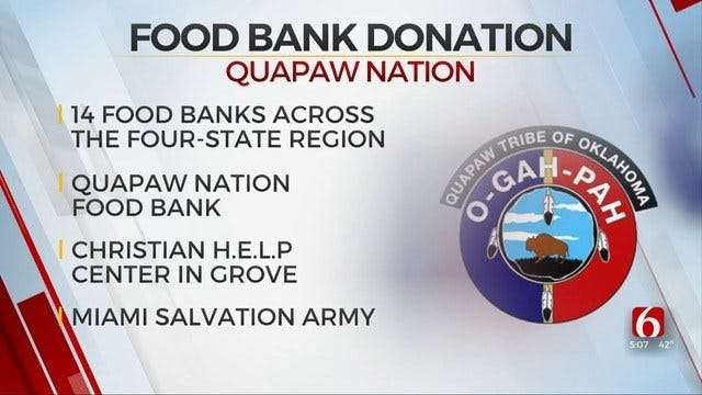 Quapaw Nation Helps Fight Hunger In Green Country