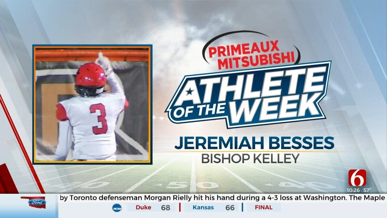 Primeaux Mitsubishi Athlete Of The Week: Jeremiah Besses