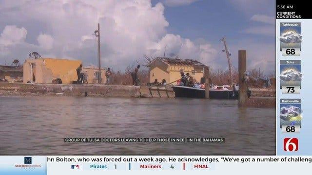 WATCH: Tulsa Doctors Head to The Bahamas To Help After Hurricane Dorian