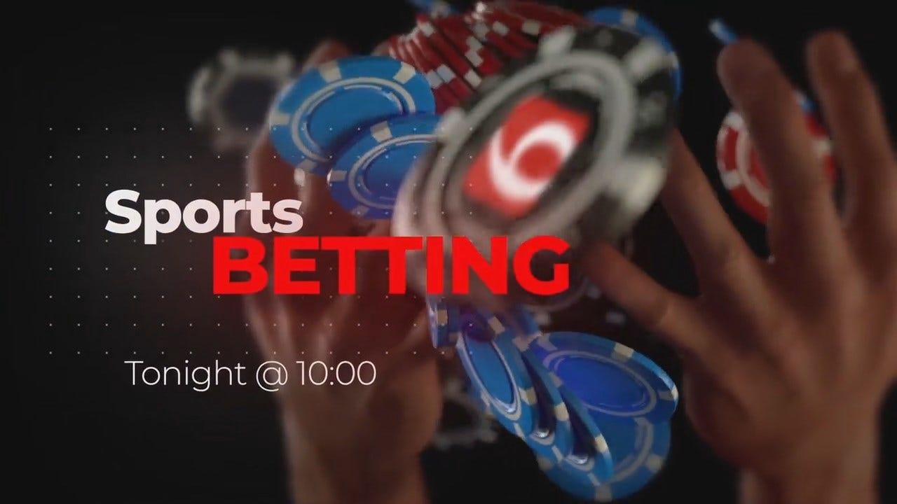 Tonight At 10: Sports Betting