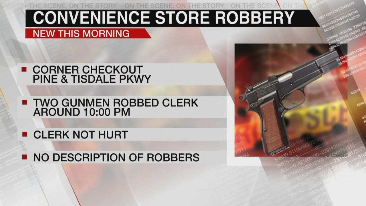 Taylor Newcomb Says Police Are Looking For 2 Men Who Robbed Tulsa Store