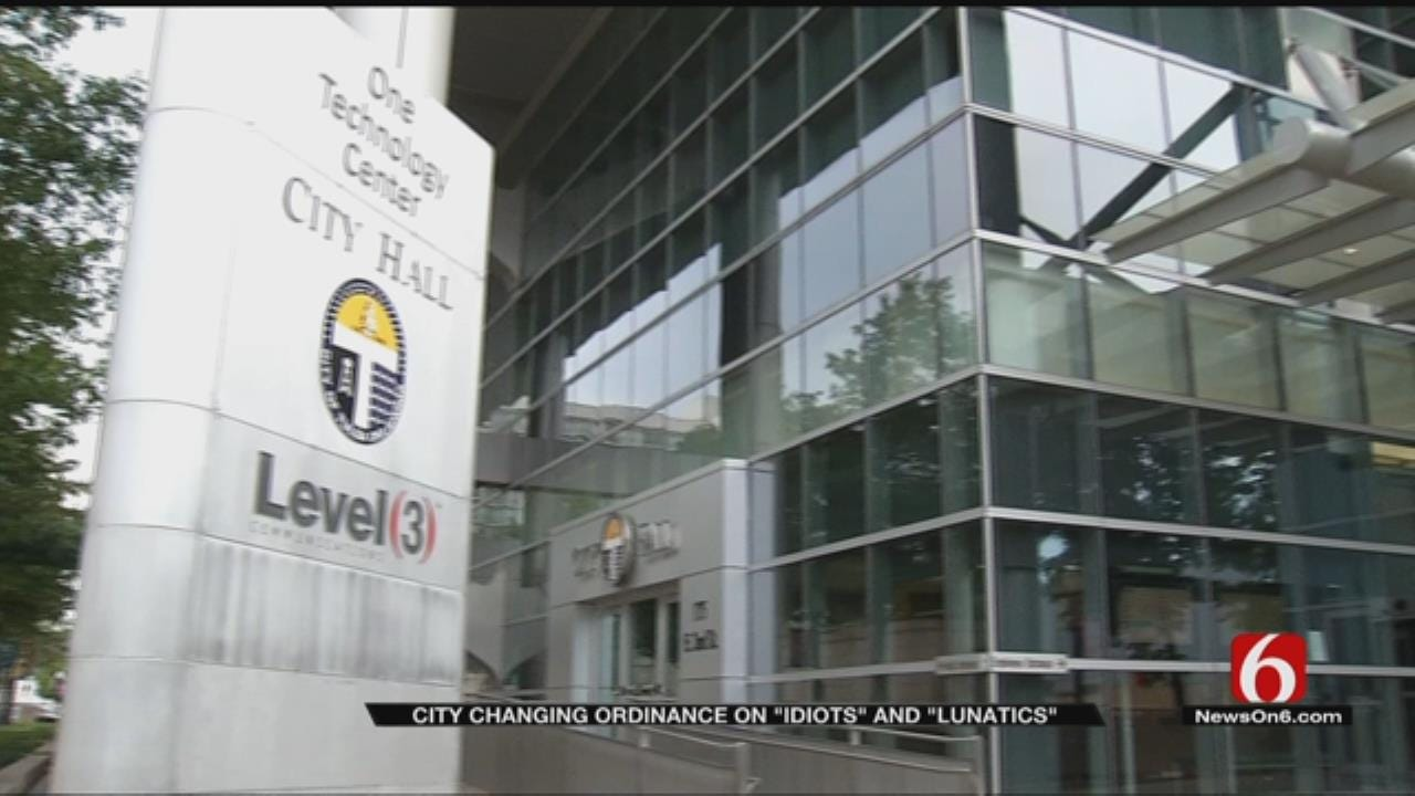 Tulsa Changing Ordinance Describing 'Idiots And Lunatics'