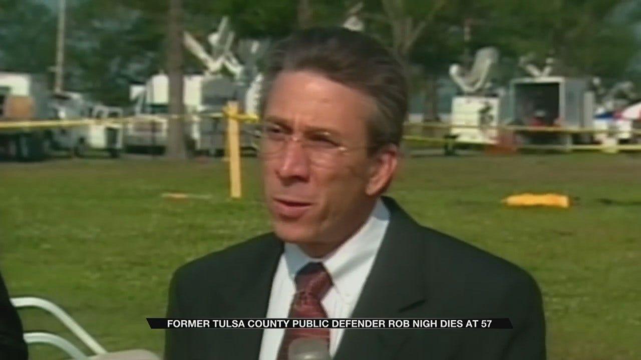 Former Chief Public Defender For Tulsa County Rob Nigh Dies