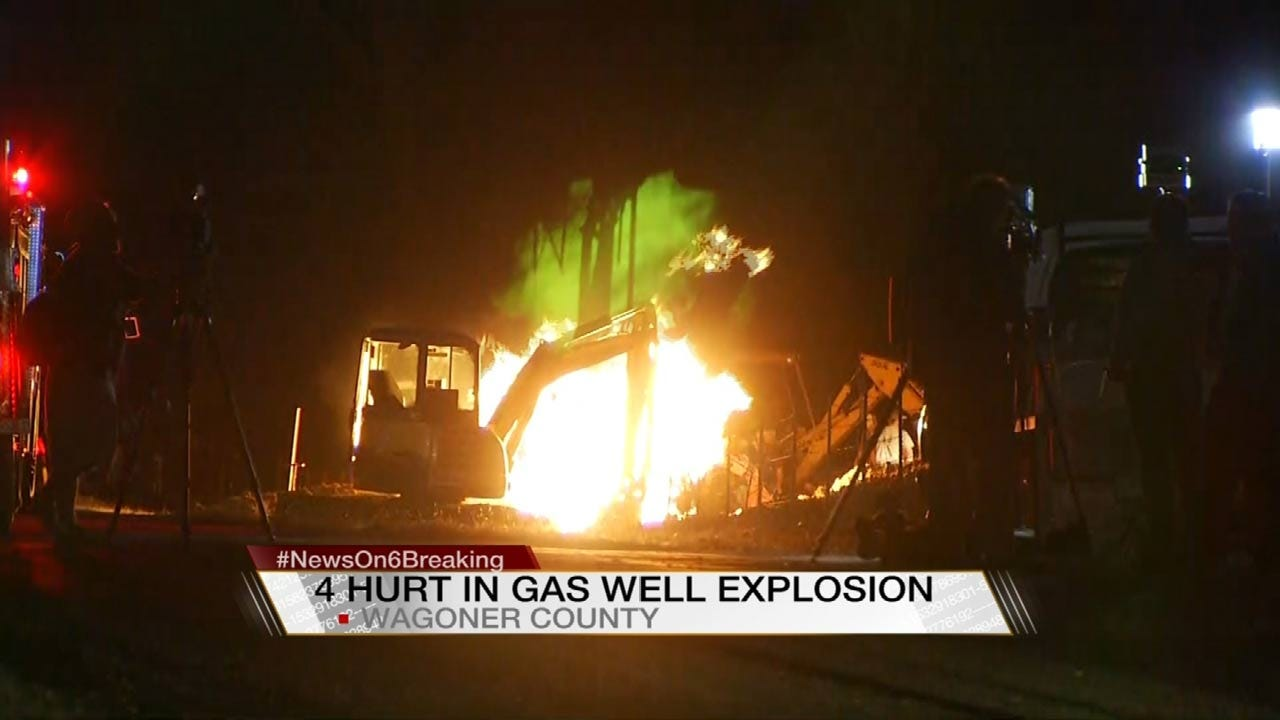Natural Gas Well Explosion Injures 4 In Wagoner County; 3 Critical