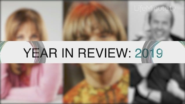 LifeMinute Year in Review: People We Lost in 2019
