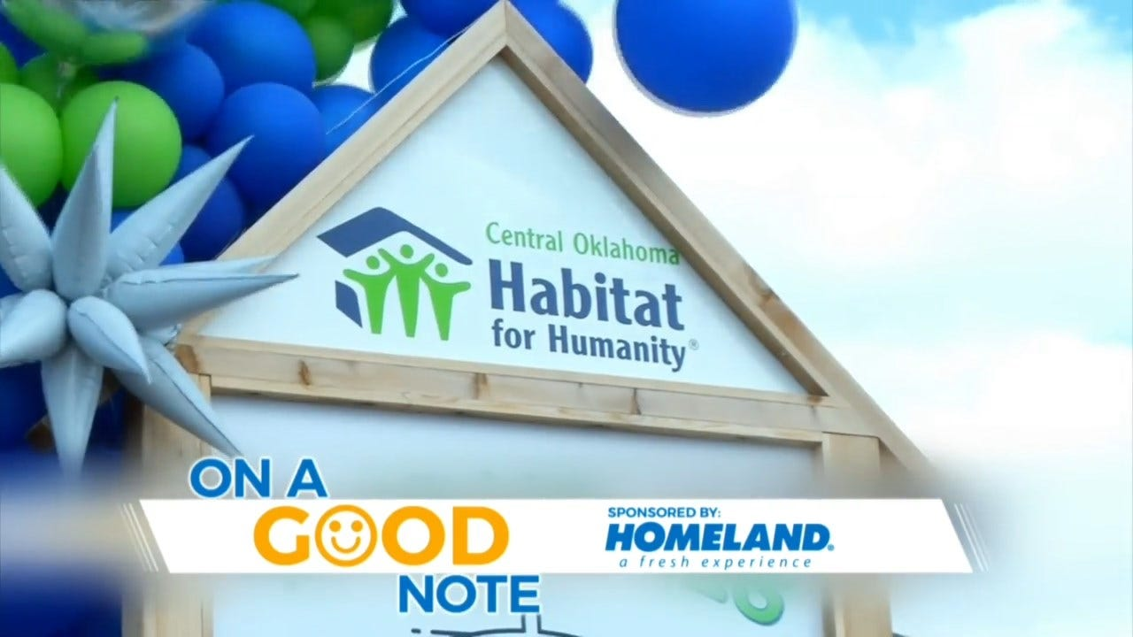 On A Good Note: Central Oklahoma Habitat's 1,000th Home Goes To Single Mom