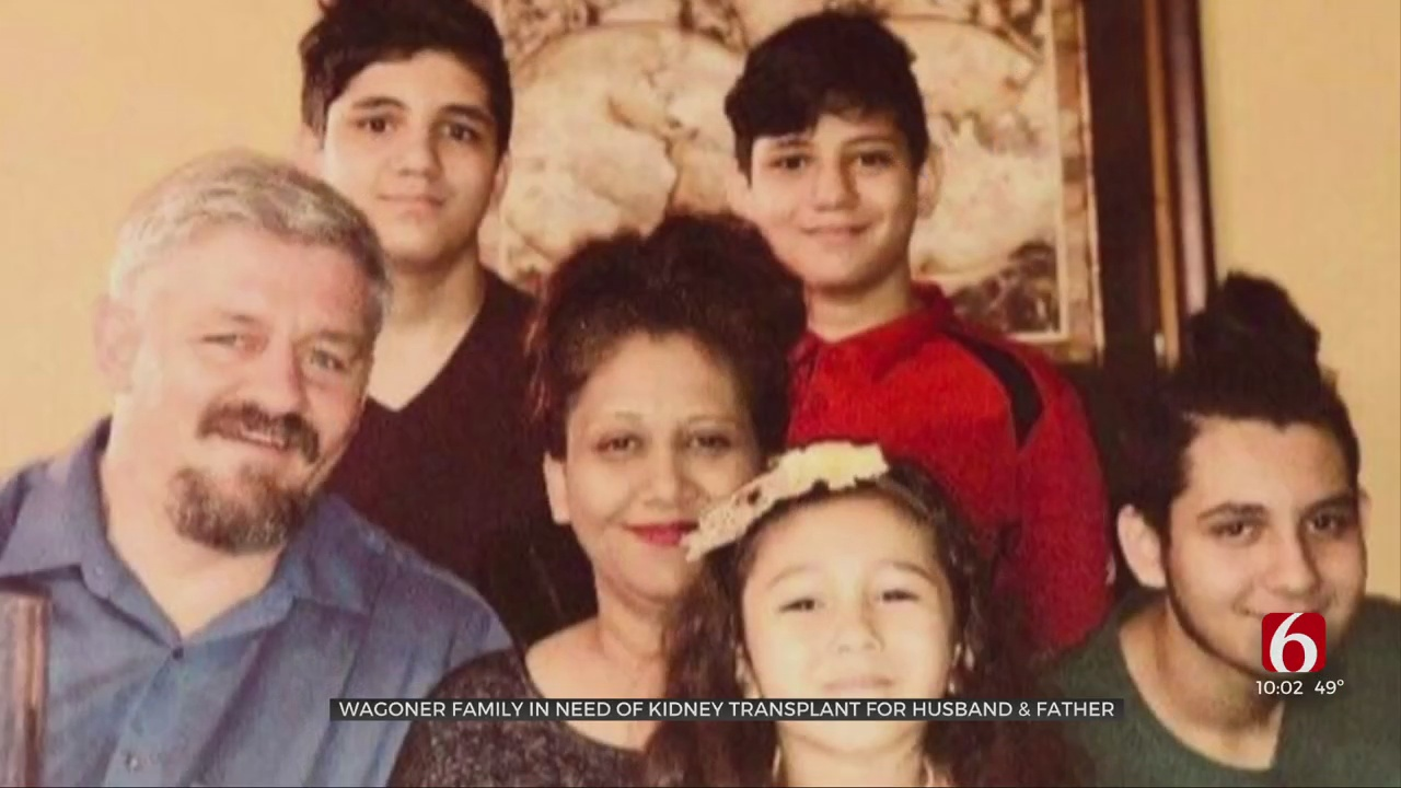 'It Would Change My Life': Wagoner Father Of 4 In Need Of Kidney Transplant