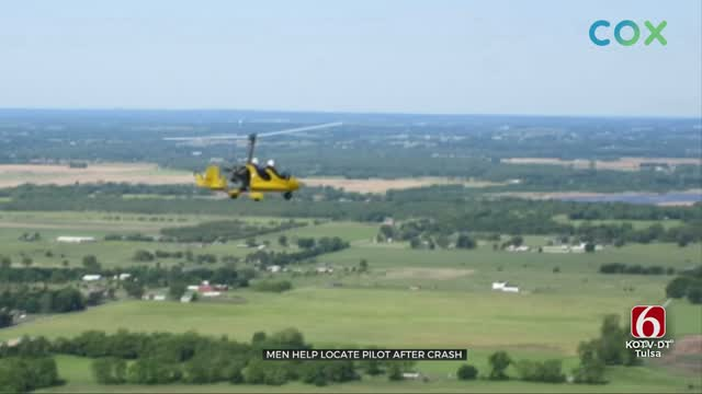 Men Who Helped Find Pilot After Wagoner Co. Plane Crash: 'It's A God Thing'