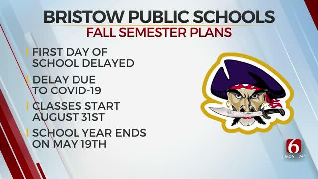 Bristow Public Schools Delays Start Date