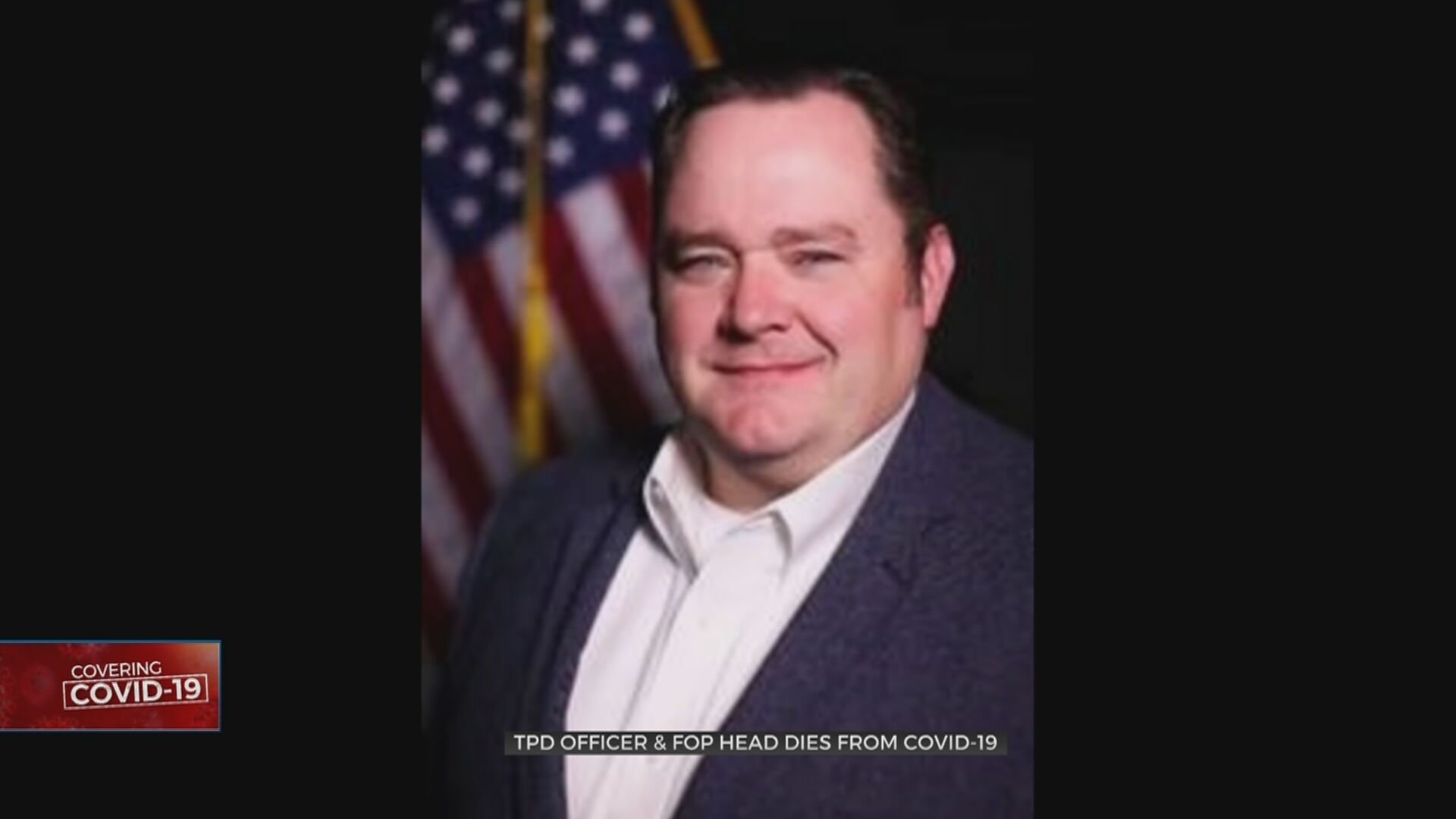 Tulsa Police Officer, FOP Chairman Dies From COVID-19 Complications