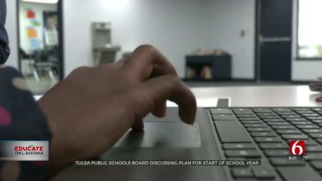 Tulsa Public Schools Board Discusses Plan For Start Of School Year