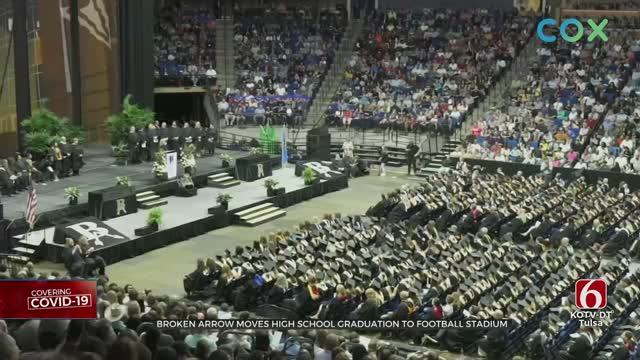 Broken Arrow Schools Move Graduation To Football Stadium