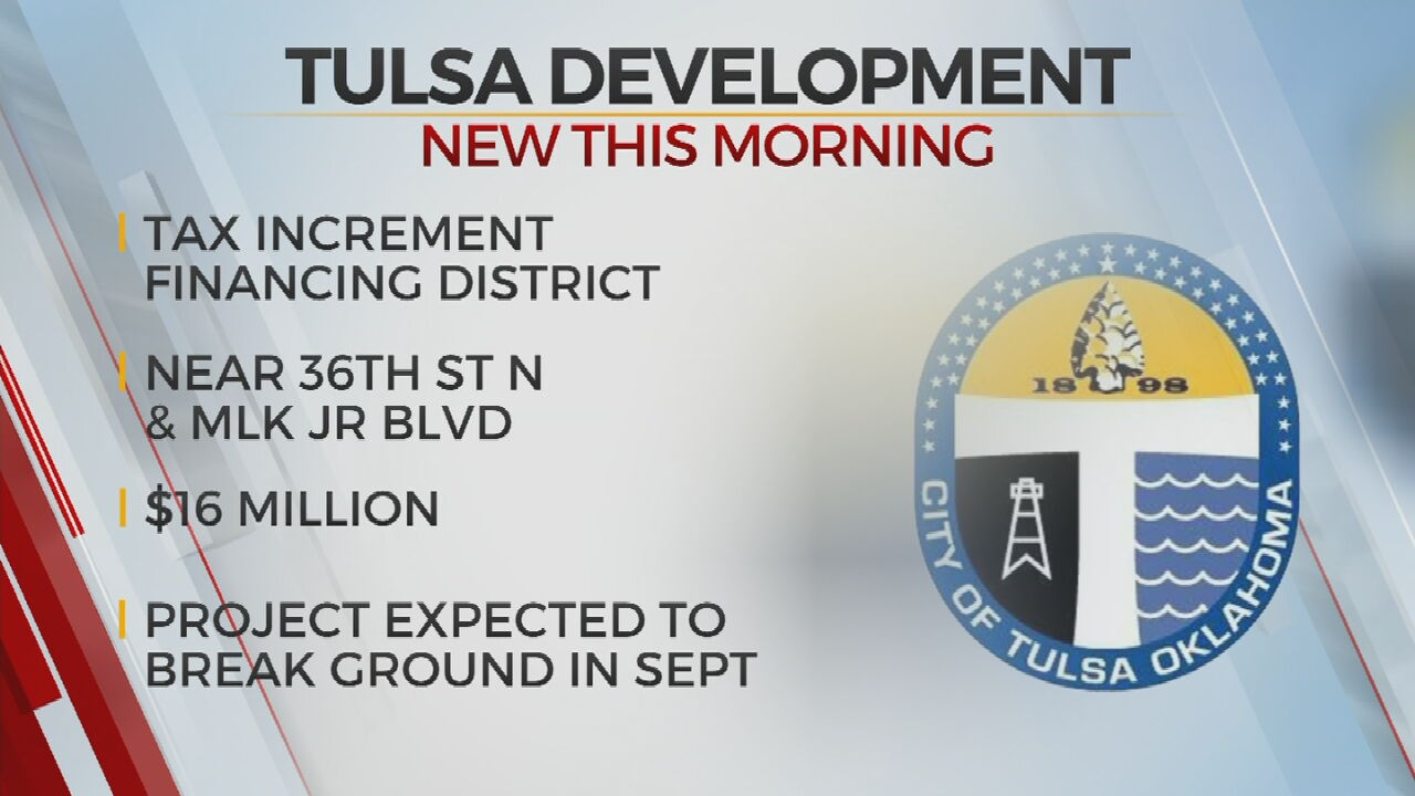 City Of Tulsa Approves $16M Tax Increment Finance District