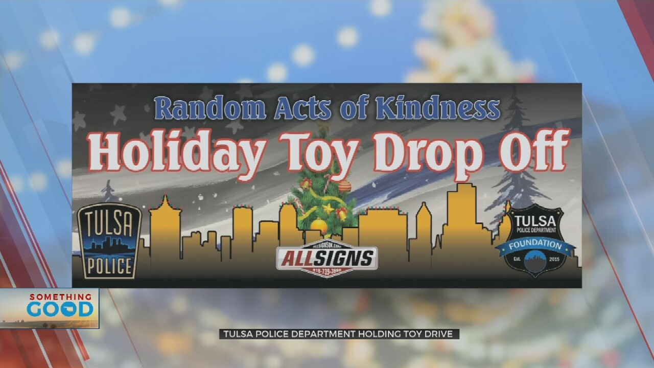 TPD, Tulsa Police Foundation Holding Toy Drive