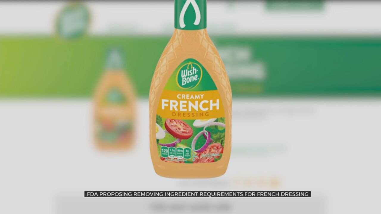 FDA Proposes Removing Ingredient Requirements For French Salad Dressing