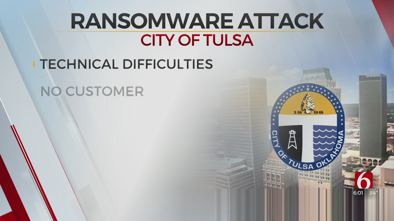 City Of Tulsa Dealing With Technical Issues After Ransomware Attack