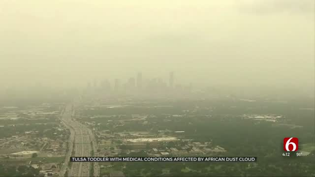 Tulsa Toddler With Medical Conditions Affected By Sahara Dust Cloud
