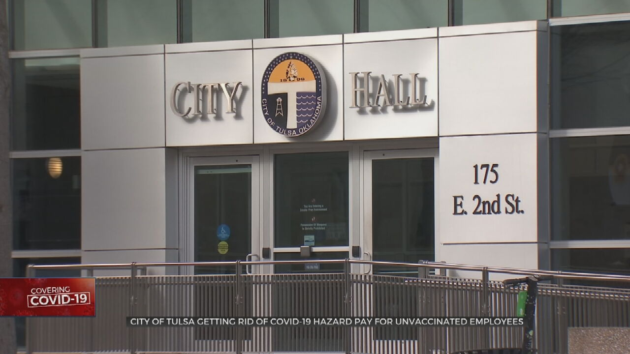 City Of Tulsa Getting Rid Of Hazard Pay For Unvaccinated City Employees