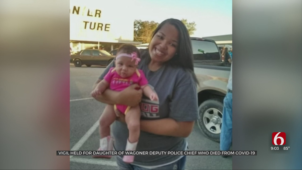 Vigil Held For Wagoner Deputy Police Chief's Daughter Who Died From COVID-19
