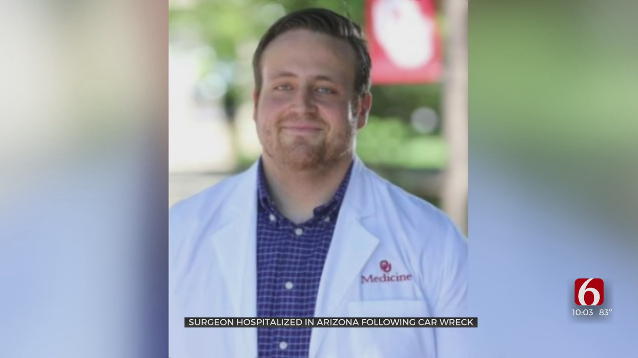 Family, Friends Trying To Get Tulsa Surgeon Home After Serious Wreck In Arizona
