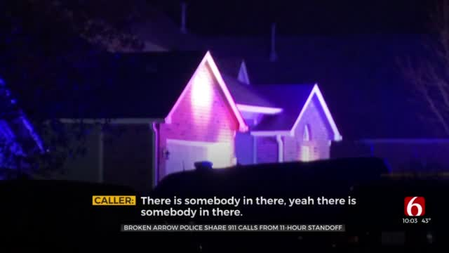 Broken Arrow Police Share 911 Calls From 11-Hour Standoff