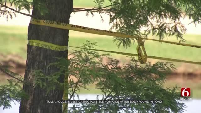 Body Found In Tulsa Pond; Homicide Investigation Underway