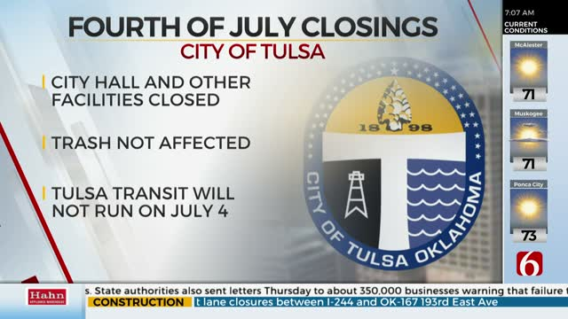 Tulsa City Hall, Other Locations Closed For 4th Of July