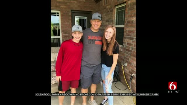 Glenpool Family Recovering From COVID-19 After Exposed At Summer Camp