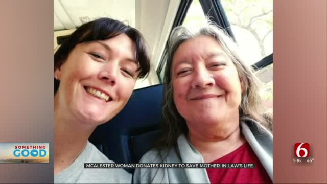 'Daughter-In-Love': McAlester Woman Donates Kidney To Save Mother-In-Law's Life