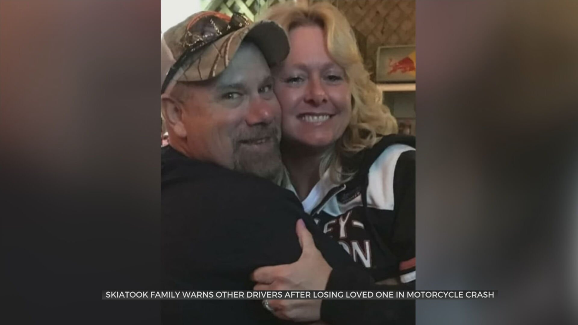 Skiatook Family Warns Drivers After Losing Loved One In Motorcycle Crash