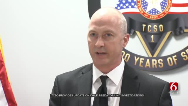 Tulsa County Sheriff's Office Provides Update On Child Predator Unit Investigations