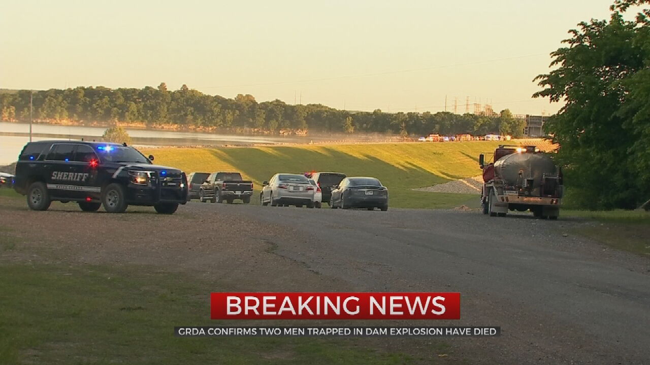 GRDA officials have confirmed that the two workers who were trapped by debris after an explosion at the Kerr Dam have died.