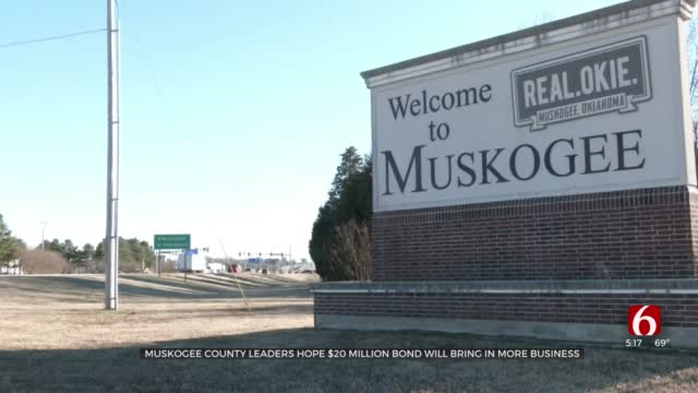 Muskogee Co. Leaders To Put $20M Bond On Ballot To Help Bring In Business