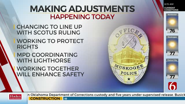 Muskogee Police Department Updates Policies In Light Of Landmark Supreme Court Ruling