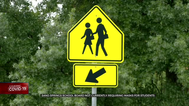 Bristow Schools, Sand Springs Schools Not Requiring Masks For Fall Reopening