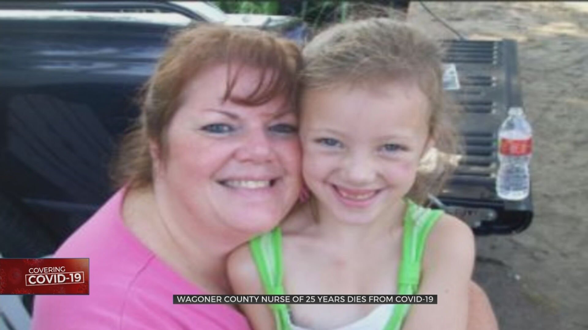Loved Ones Remember Wagoner County Nurse Of 25 Years Who Died From COVID-19