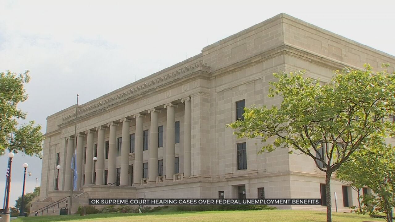 Oklahoma Supreme Court To Hear 2 Cases Involving Federal Unemployment Benefits