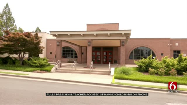 Tulsa Preschool Teacher Accused Of Having Child Porn On His Phone