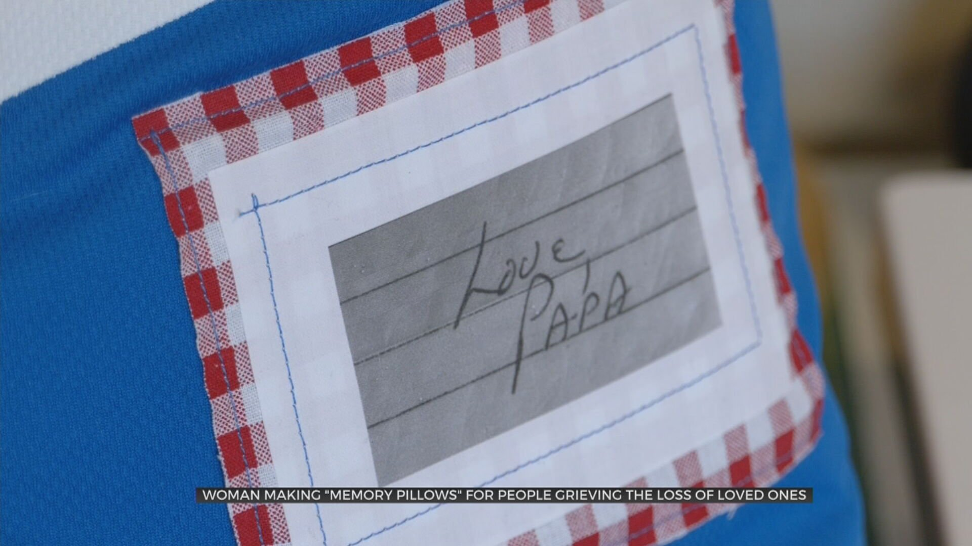 Sand Springs Woman Sews Memory Pillows For Those Grieving Loss Of Loved Ones