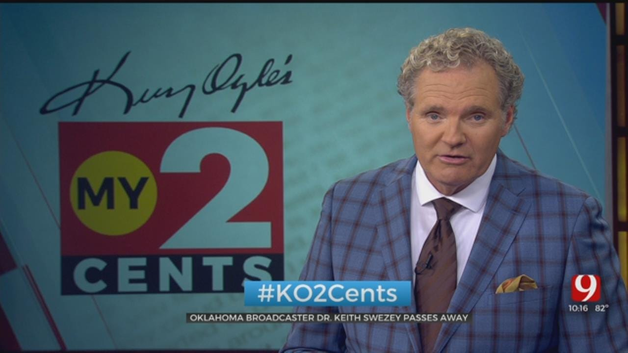 My 2 Cents: Oklahoma Broadcaster Dr. Keith Swezey Passes Away