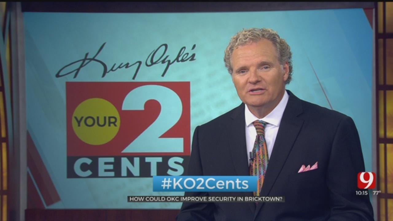 Your 2 Cents: How Could OKC Improve Security In Bricktown?