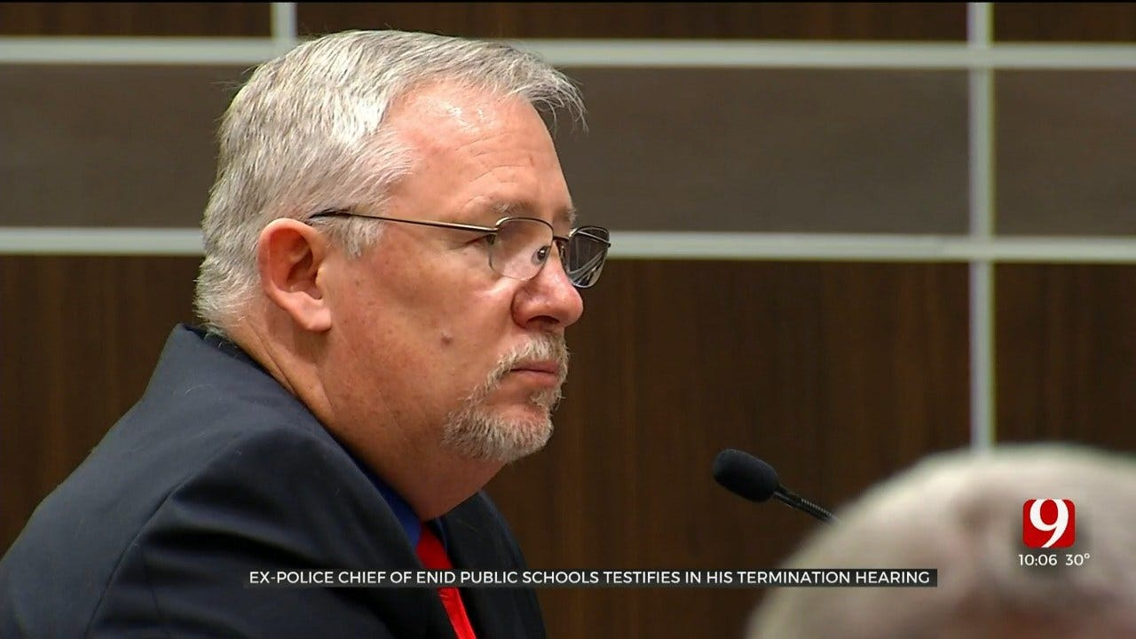 Former Police Chief For Enid Public Schools Testifies In His Termination Hearing