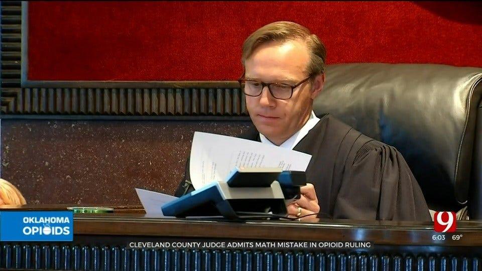 Cleveland Co. Judge Admits $107 Million Error In Opioid Ruling
