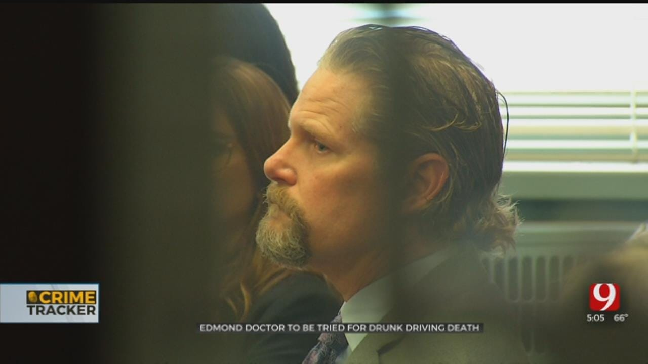 Edmond Doctor To Be Tried For 2018 Drunk Driving Death