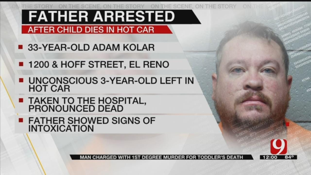 El Reno Police Arrest Father Of Toddler Who Died In Hot Car